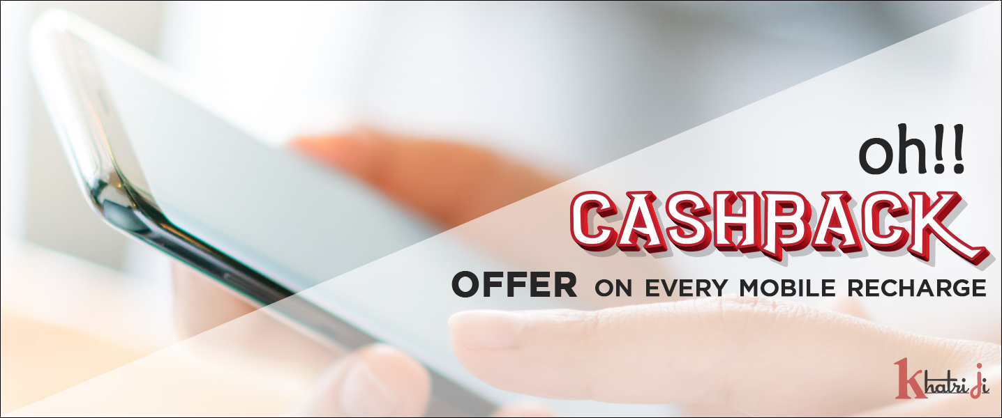 Cashback Offers on Every Online Mobile Recharge
