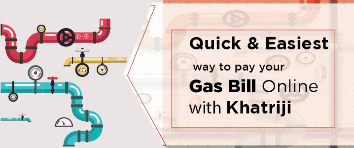 Gas Bill Payment Online
