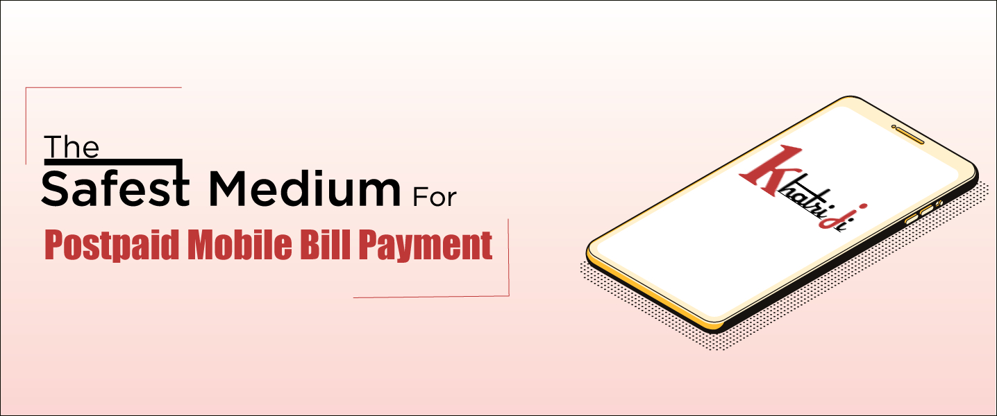 The Safest Medium for postpaid Mobile bill payment